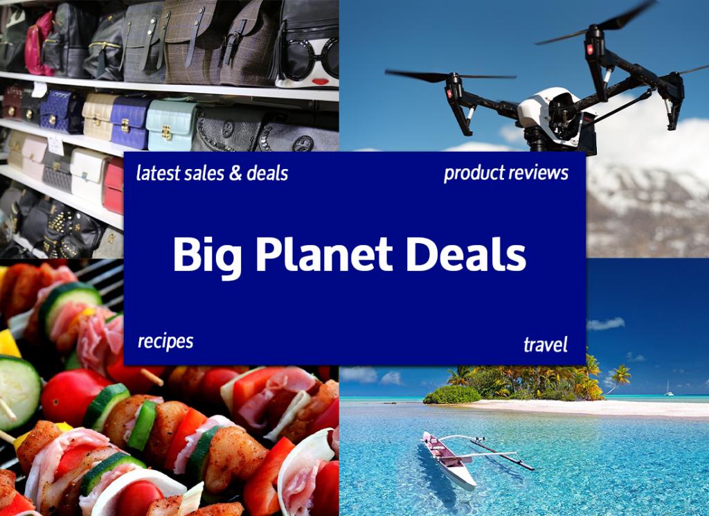 Big Planet Deals